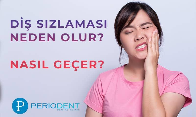 diş sızlaması neden olur